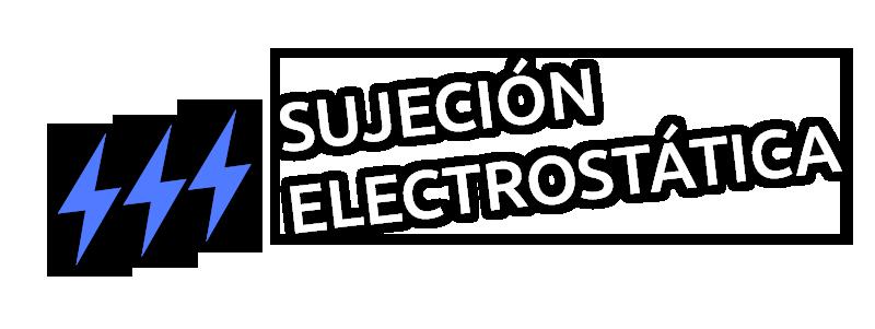 Sujeción Electrostática